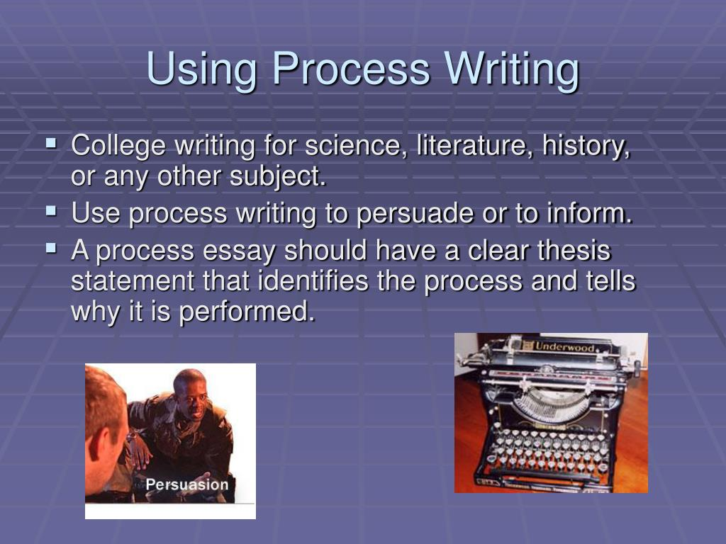 ppt   the process essay powerpoint presentation   id