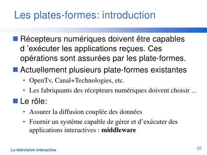 Les plates-formes: introduction