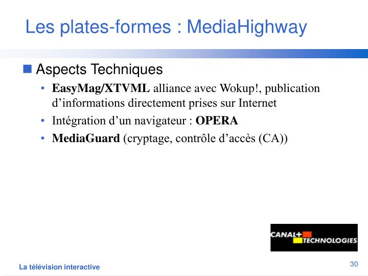 Les plates-formes : MediaHighway