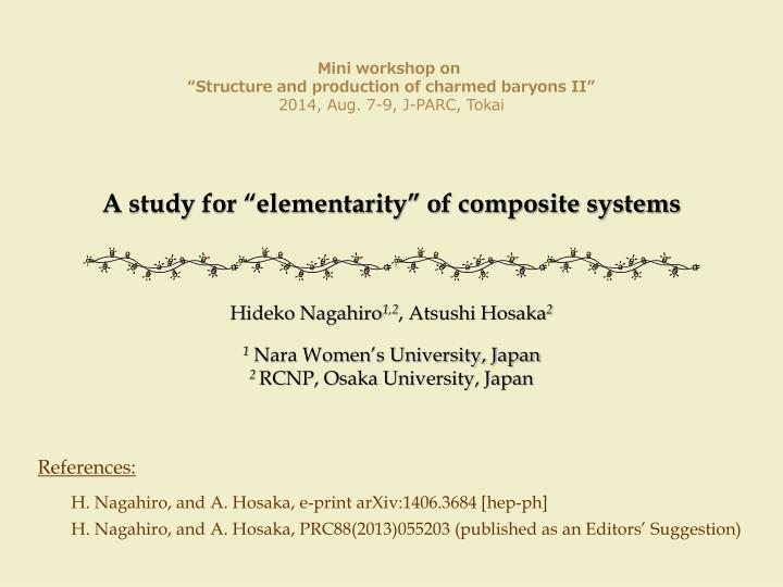 A study for elementarity of composite systems