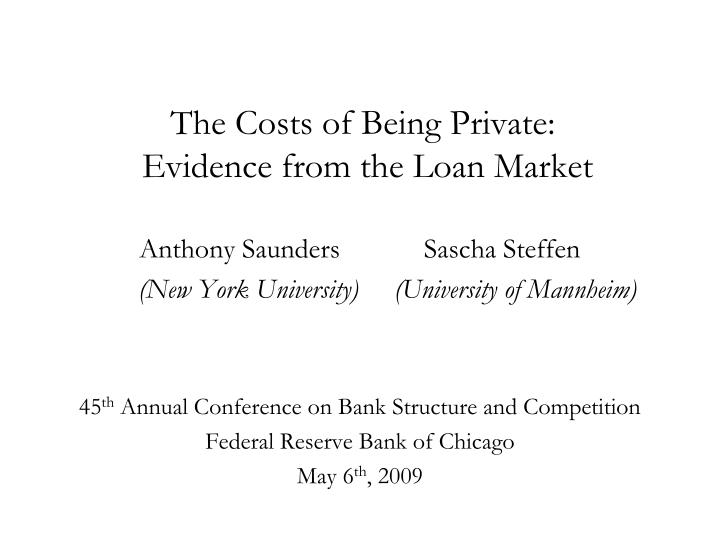 The costs of being private evidence from the loan market
