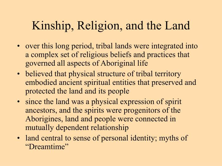 Kinship, Religion, and the Land