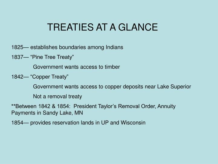 TREATIES AT A GLANCE
