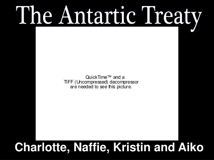 The Antartic Treaty