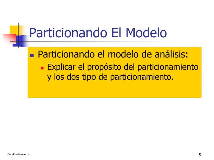 Particionando El Modelo