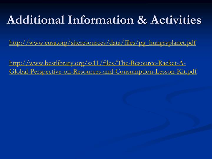 Additional Information & Activities