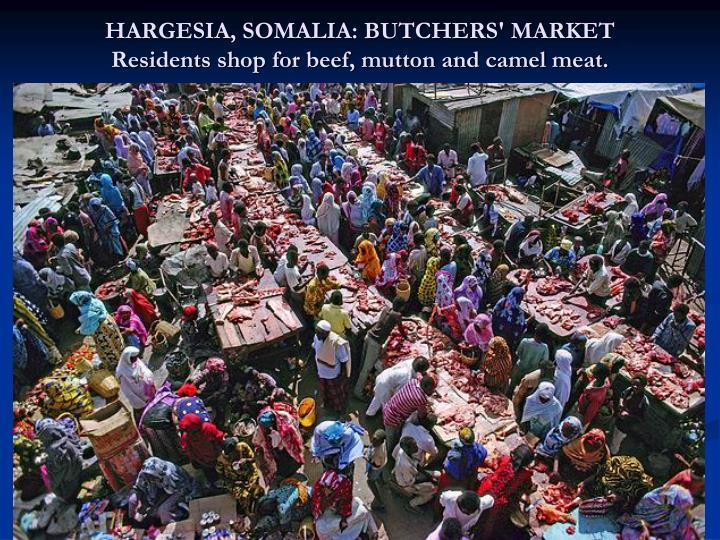 HARGESIA, SOMALIA: BUTCHERS' MARKET