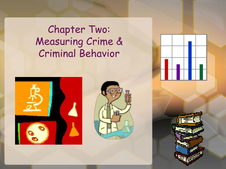 defining and measuring crime Read chapter 2 measuring crime and crime victimization: methodological issues: most major crime in this country emanates from two major data sources the.