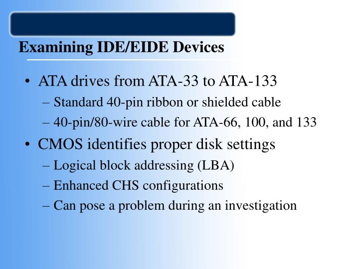 Examining IDE/EIDE Devices