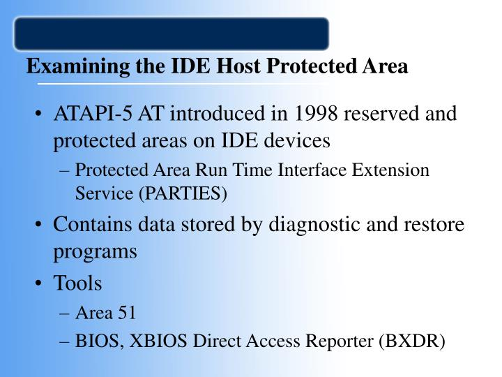 Examining the IDE Host Protected Area