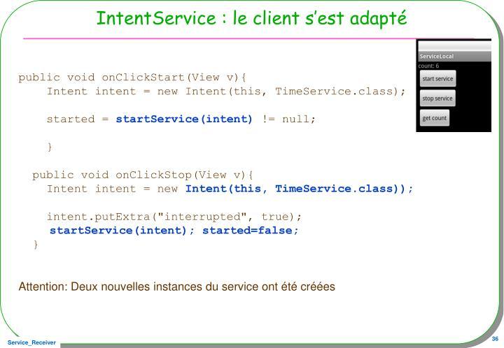 IntentService : le client s'est adapté