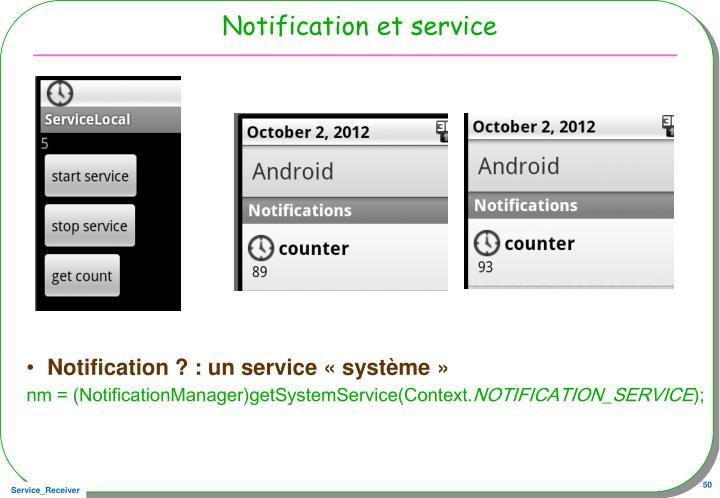 Notification et service
