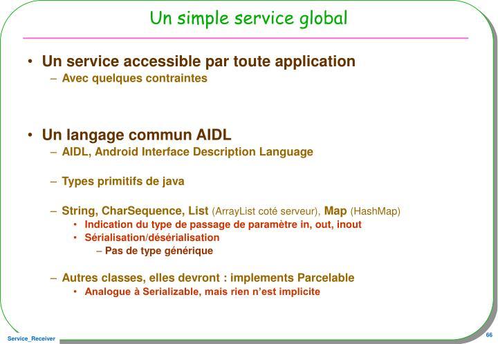Un simple service global