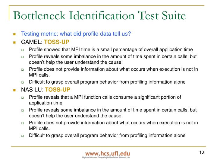 Bottleneck Identification Test Suite