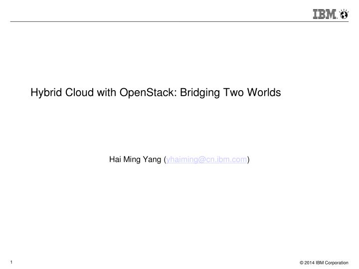 hybrid cloud with openstack bridging two worlds n.