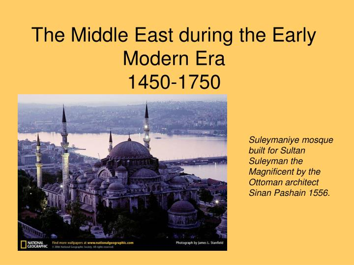 the middle east during the early modern era 1450 1750 n.