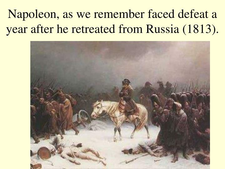 nationalism caused the downfall of napoleon The fall of napoleon was a major turning point in world history it was caused by the continental system, the peninsular wars, the invasion of russia, trying to make people more french, and the spread of enlightenment ideas, which lead to nationalistic ideas.