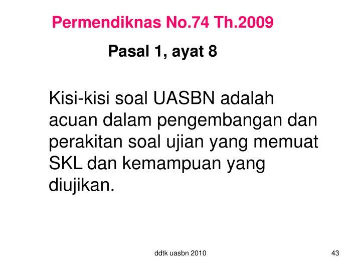 Permendiknas No.74 Th.2009