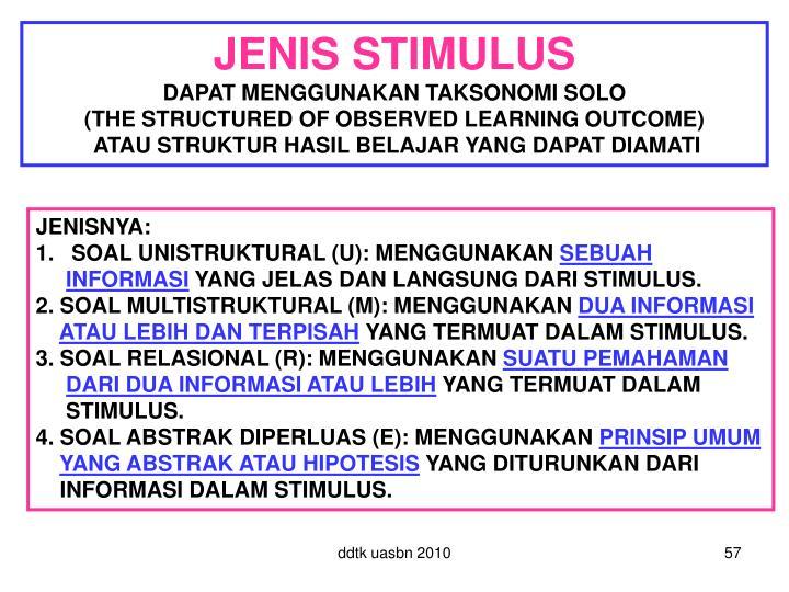 JENIS STIMULUS