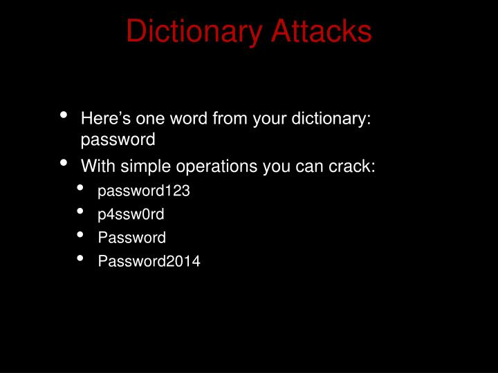 Dictionary Attacks