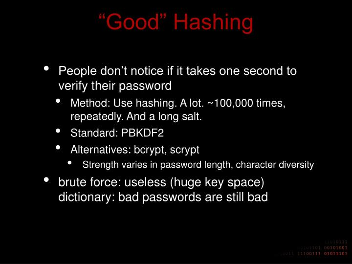 """Good"" Hashing"