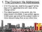 1 the concern he addresses
