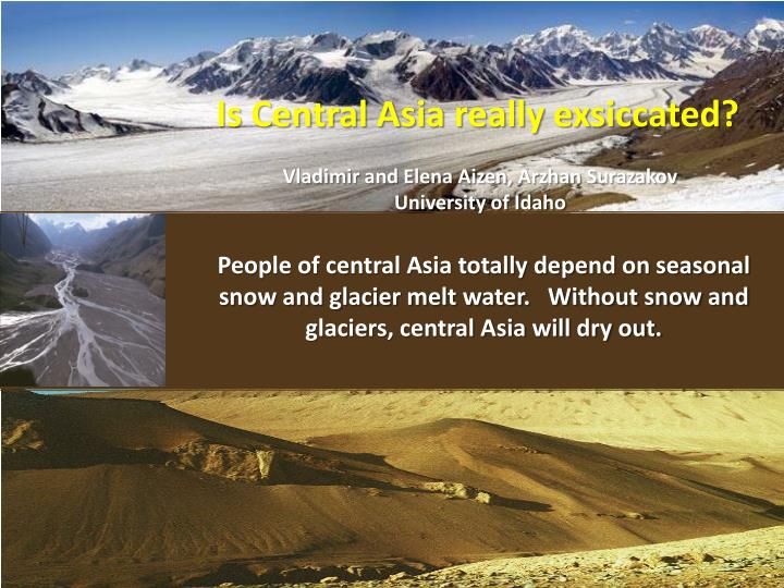 Is Central Asia really exsiccated?