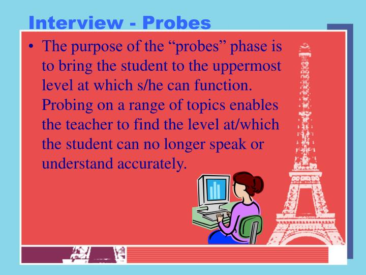 Interview - Probes