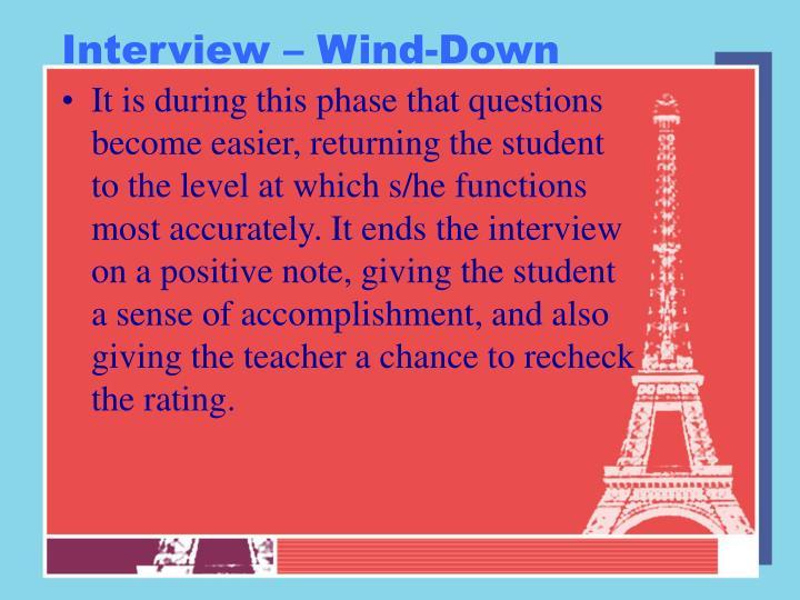 Interview – Wind-Down