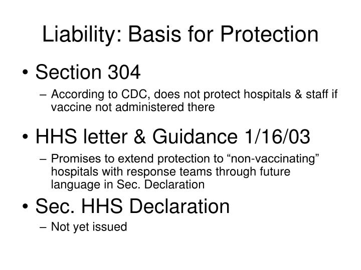 Liability: Basis for Protection