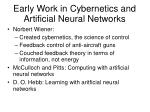 early work in cybernetics and artificial neural networks