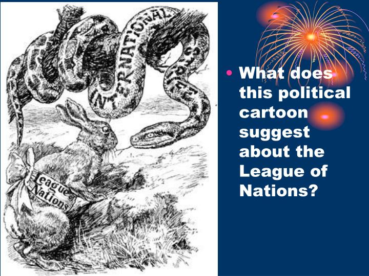 What does this political cartoon suggest about the League of Nations?