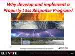 why develop and implement a property loss response program