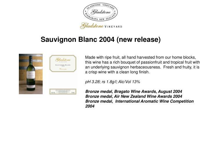 Sauvignon Blanc 2004 (new release)