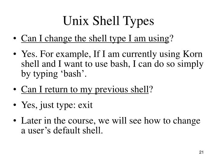 Unix Shell Types