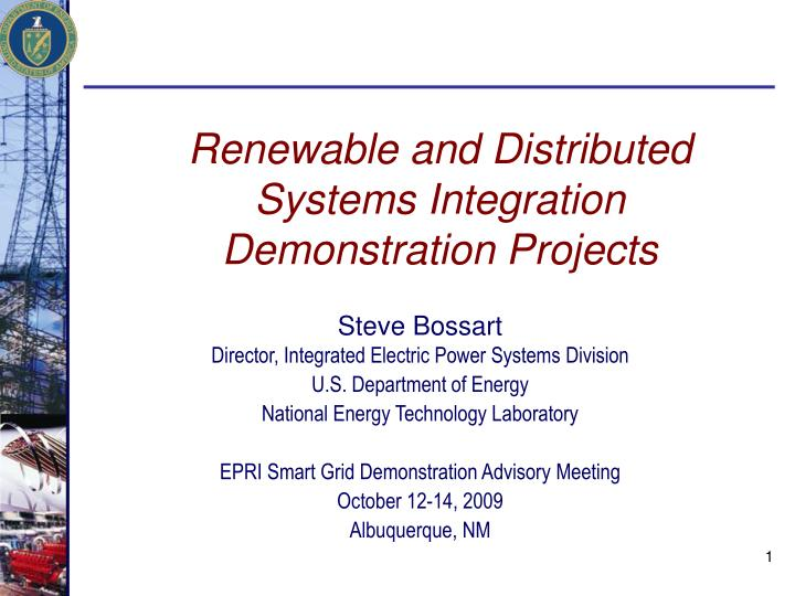 renewable and distributed systems integration demonstration projects n.