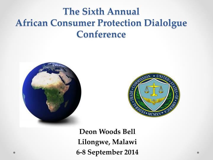 The s ixth annual african consumer protection dialolgue conference