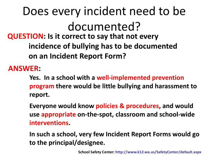 Does every incident need to be documented?
