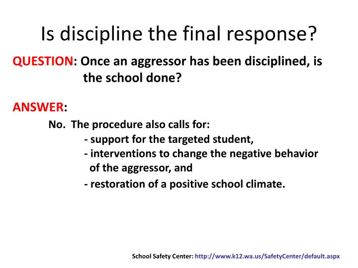 Is discipline the final response?