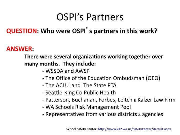 OSPI's Partners