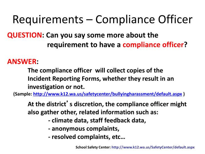 Requirements – Compliance Officer