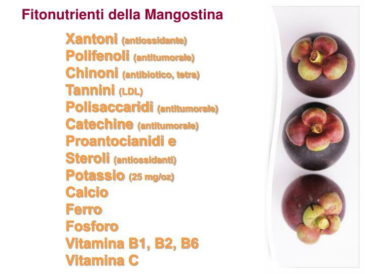 Fitonutrienti della Mangostina