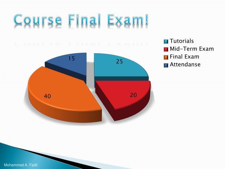 Course Final Exam!