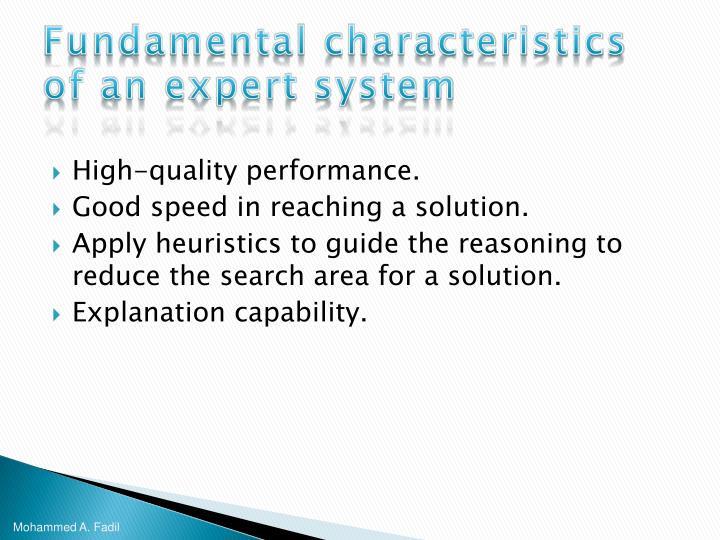 Fundamental characteristics of an expert system