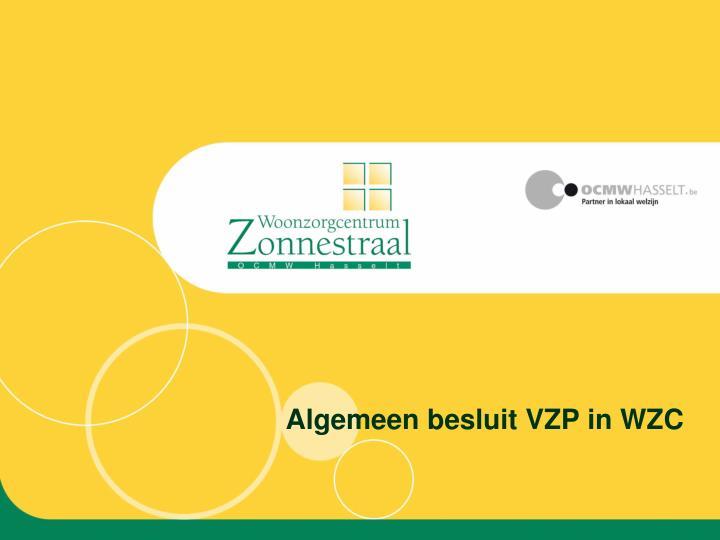 Algemeen besluit VZP in WZC