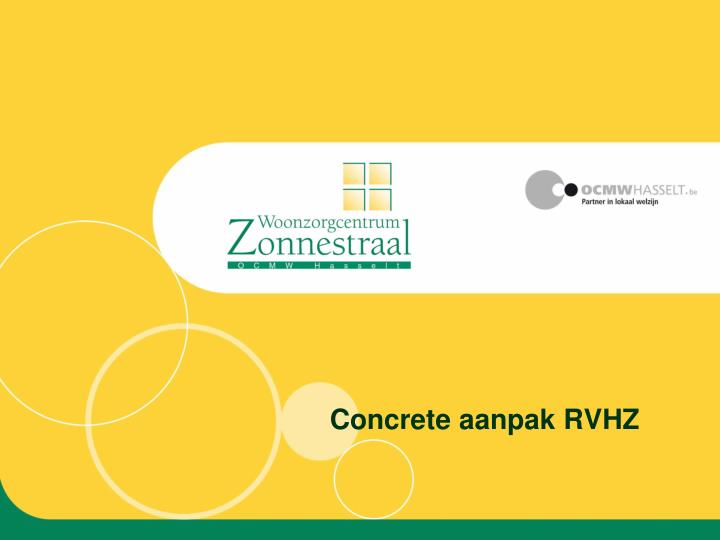 Concrete aanpak RVHZ
