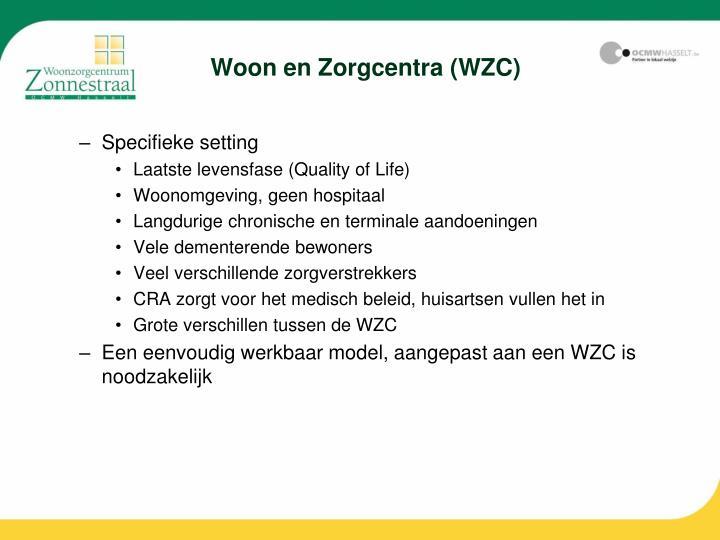 Woon en Zorgcentra (WZC)
