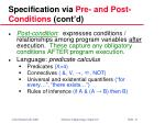 specification via pre and post conditions cont d