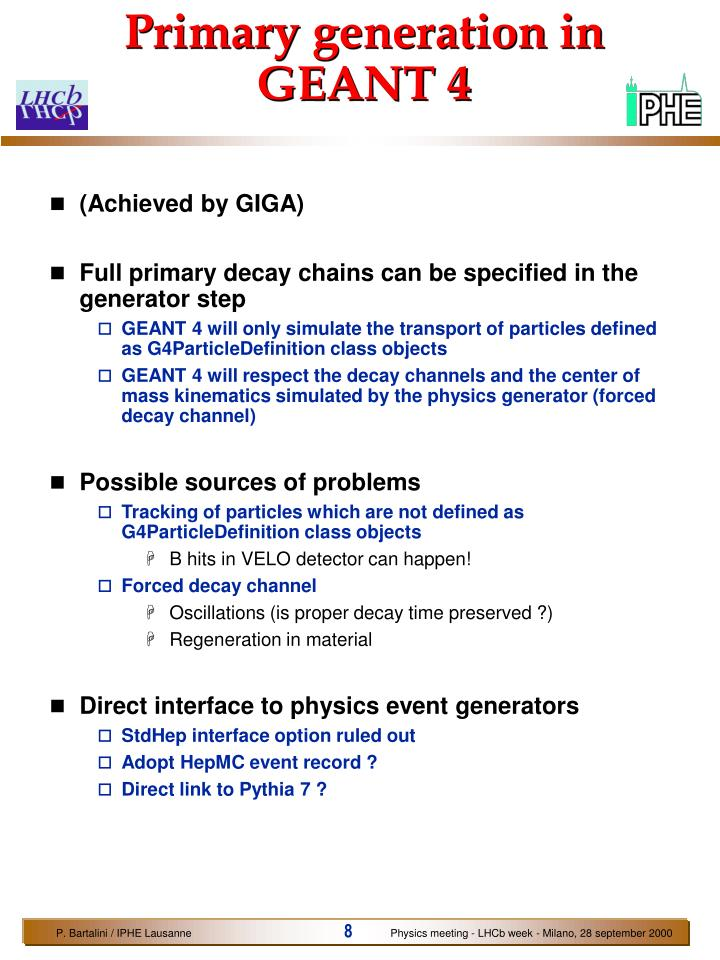 Primary generation in GEANT 4