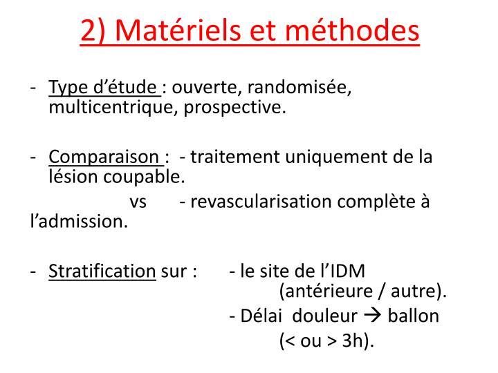 2) Matériels et méthodes